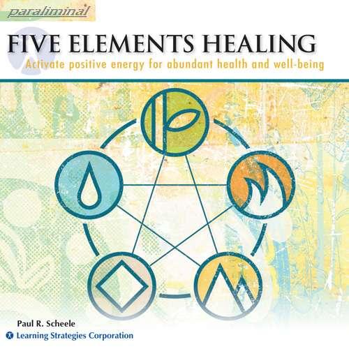 Five Elements Healing Paraliminal
