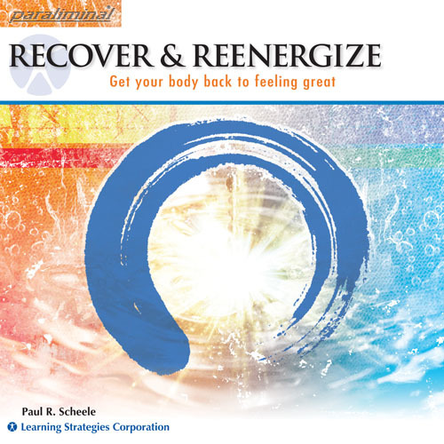 ​Recover and Reenergize Paraliminal®