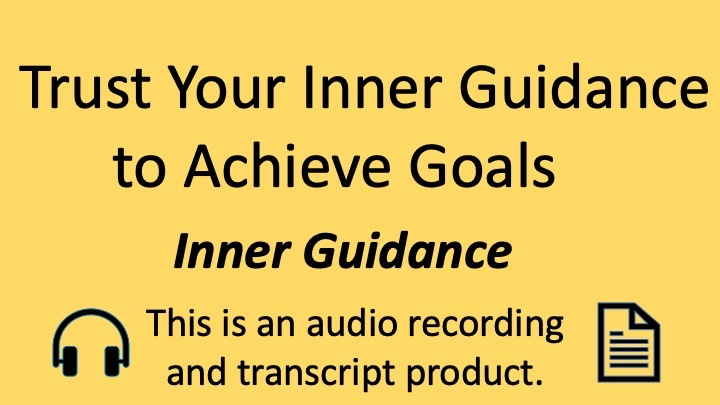 Inner Guidance for Goal Achievement